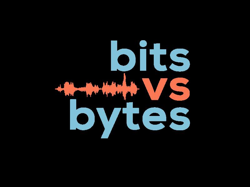 Bits vs Bytes